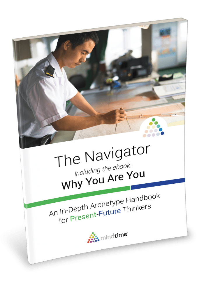 Present future thinking the navigator mindtime mindtime archetype handbook the navigator includes why you are you the mindtime mini guidebook fandeluxe Images